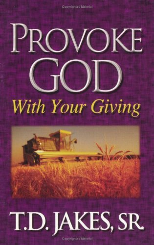 9781890521042: Provoke God with Your Giving