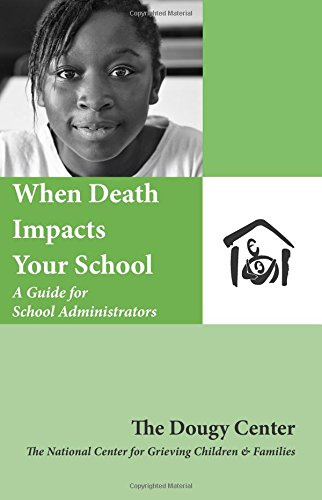 9781890534059: When Death Impacts Your School : A Guide for School Administrators