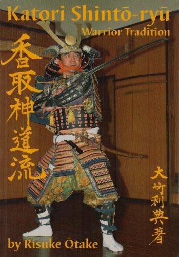 Katori Shinto-ryu: Warrior Tradition (Japanese Edition): Risuke Otake