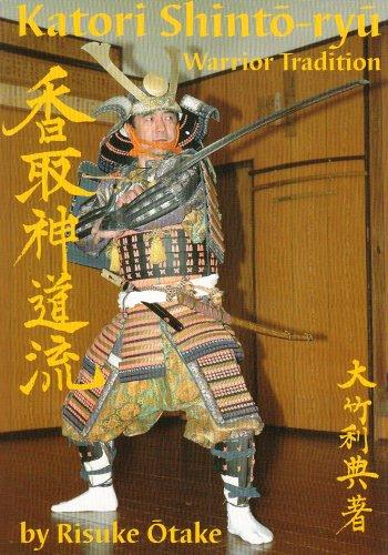 9781890536213: Katori Shinto-ryu: Warrior Tradition