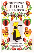 Pennsylvania Dutch Cookbook Of Fine Old Recipes.: Davidow, Claire S. & Goodman, Ann (editors).