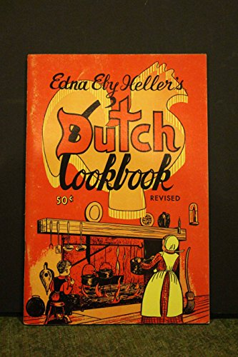 Edna Eby Heller's Dutch Cookbook