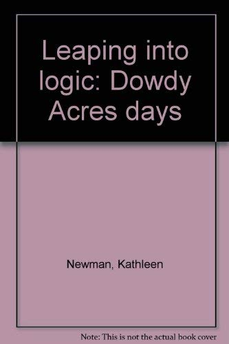 9781890554101: Leaping into logic: Dowdy Acres days