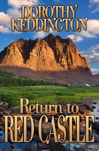 Return to Red Castle (1890558400) by Dorothy Keddington; Dorothy Keddington