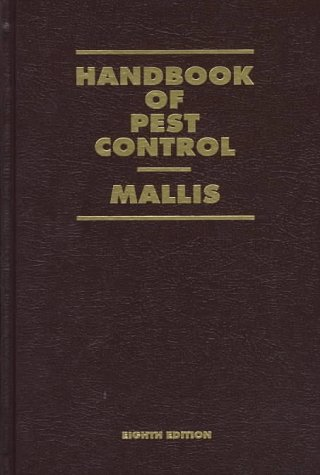 9781890561000: Handbook of Pest Control: The Behavior, Life History, and Control of Household Pests