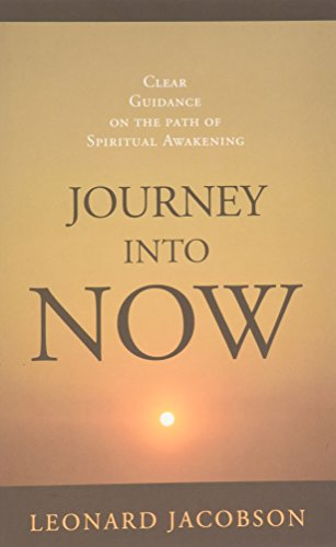 9781890580049: Journey into Now: Clear Guidance on the Path of Spiritual Awakening