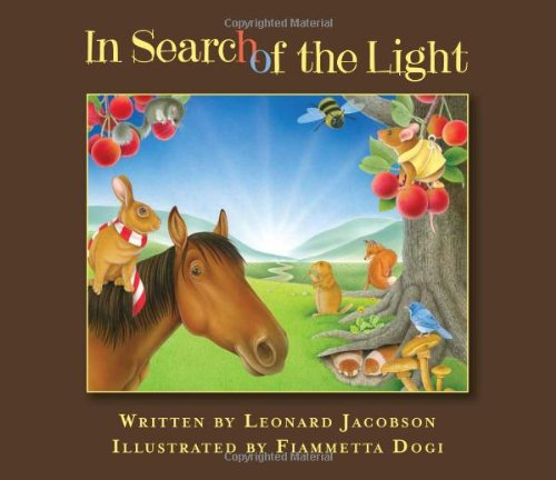9781890580056: In Search of the Light