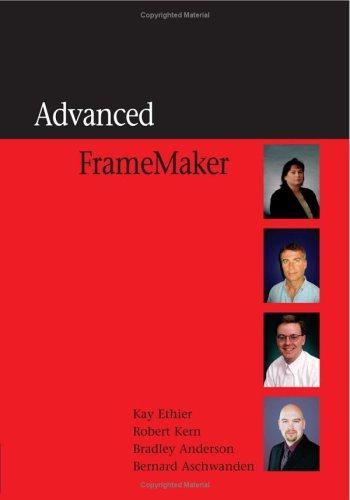 Advanced FrameMaker: Kay Ethier, Robert