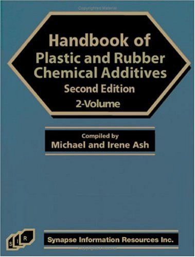 9781890595692: Handbook Of Plastic And Rubber Additives (Two Volume Set)