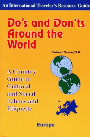 9781890605001: Do's and Don'ts Around the World: Europe: Country Guide to Cultural and Social Taboos and Etiquette (International Traveler's Resource Guide)