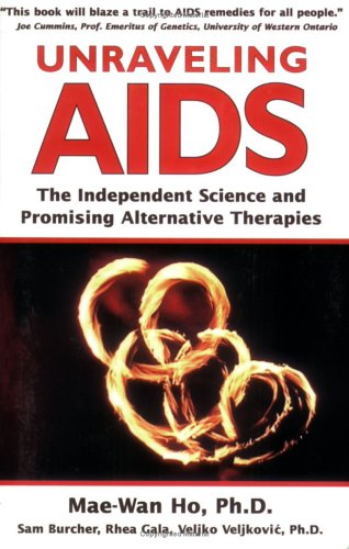 9781890612474: Unraveling Aids: The Independent Science and Promising Alternative Therapies