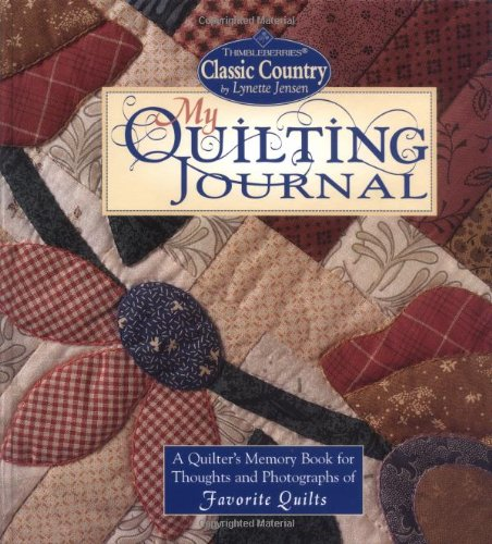 9781890621209: My Quilting Journal: A Quilter's Memory Book for Thoughts and Photographs of Favorite Quilts
