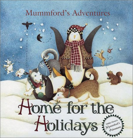 Home for the Holidays (Mummford's Adventures): Debbie Mumm