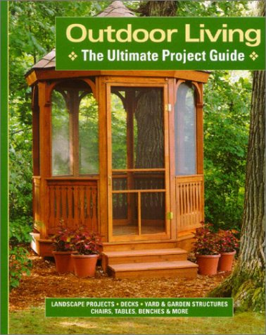9781890621452: Outdoor Living: The Ultimate Project Guide