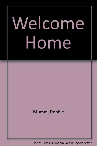 Welcome Home (1890621641) by Debbie Mumm