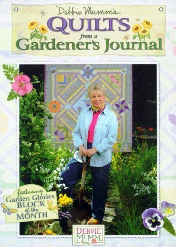9781890621650: Debbie Mumm's Quilts from a Gardener's Journal