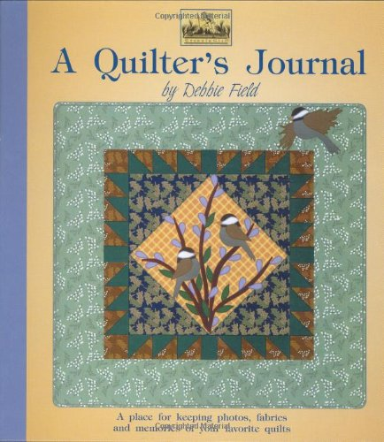 9781890621827: A Quilter's Journal (Granola Girl Designs)