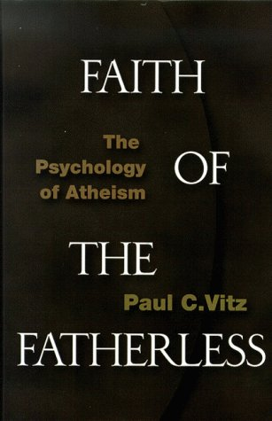 9781890626129: Faith of the Fatherless: The Psychology of Atheism