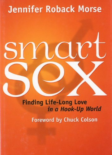 9781890626587: Smart Sex: Finding Life-Long Love in a Hook-Up World