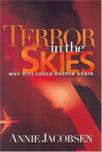 9781890626624: Terror in the Skies: Why 9/11 Could Happen Again