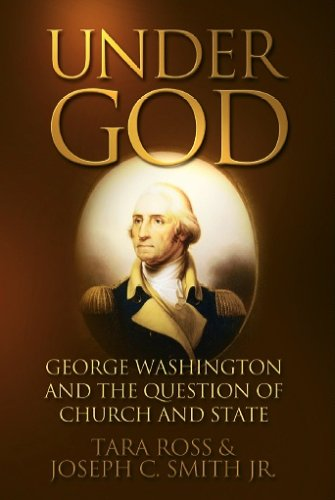 9781890626730: Under God: George Washington and the Question of Church and State