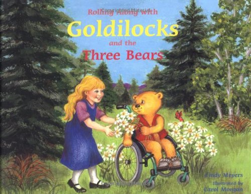 Rolling Along with Goldilocks and the Three: Cindy Meyers