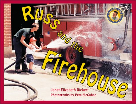 Russ and the Firehouse (Day with Russ): Rickert, Janet Elizabeth