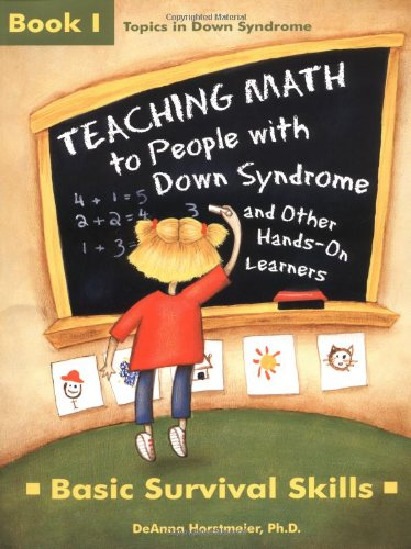 9781890627423: Teaching Math to People With Down Syndrome and Other Hands-On Learners: Basic Survival Skills