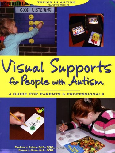 9781890627478: Visual Supports for People with Autism: A Guide for Parents and Professionals (Topics in Autism)