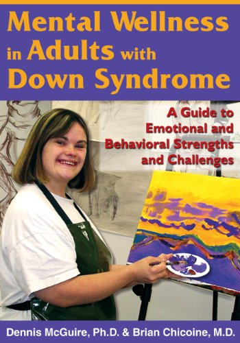 9781890627652: Mental Wellness in Adults with Down Syndrome: A Guide to Emotional and Behavioral Strengths and Challenges