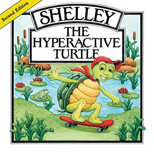 9781890627751: Shelley, the Hyperactive Turtle