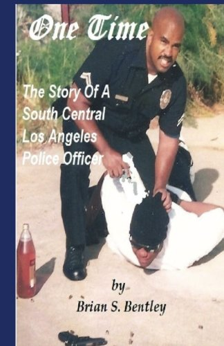 9781890632038: One Time: The Story of A South Central Los Angeles Police Officer