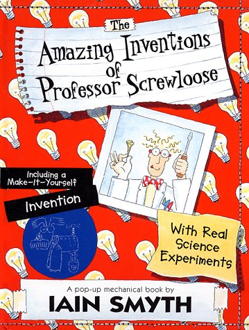 9781890633097: The Amazing Inventions of Professor Screwloose: With Real Science Experiments