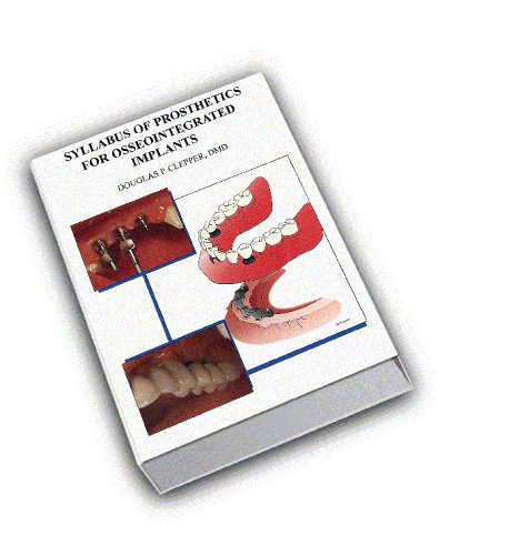 9781890637002: Syllabus of Prosthetics for Osseointegrated Implants