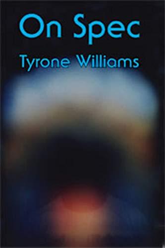 On Spec: Williams, Tyrone