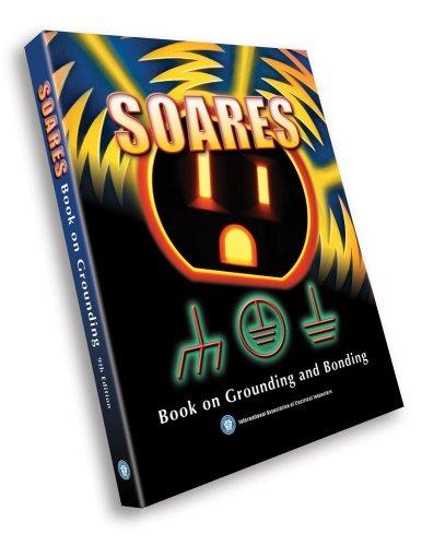 Soares Book on Grounding and Bonding: International Association of