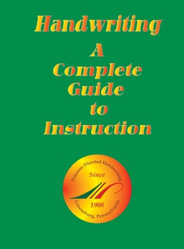 9781890666354: Handwriting, A Complete Guide To Instruction: A Complete Guide To Instruction