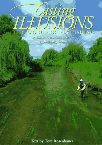Casting Illusions: The World of Fly-Fishing