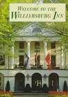 9781890674045: Welcome to the Williamsburg Inn