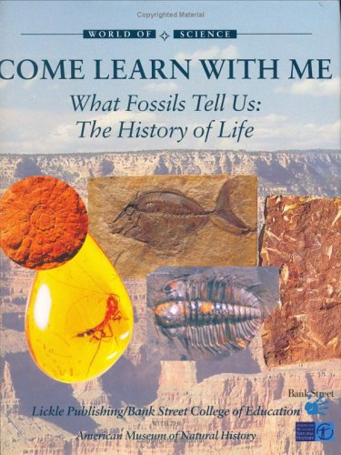 What Fossils Tell Us: the History of Life (world of Science)