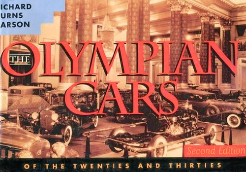 9781890676025: The Olympian Cars: The Great American Luxury Automobiles of the Twenties and Thirties, 2nd Edition