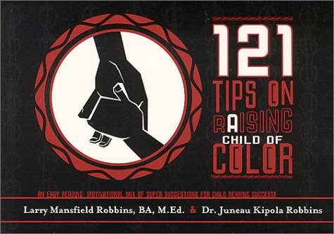121 Tips On Raising A Child Of Color
