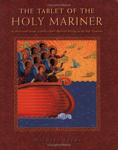 The Tablet of the Holy Mariner: An: Michael W. Sours