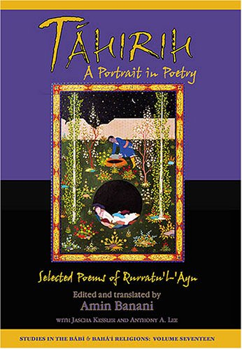 9781890688363: Tahirih: A Portrait in Poetry: Selected Poems of Qurratu'l-'Ayn