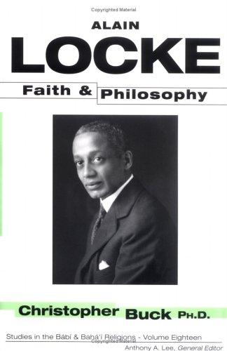 9781890688387: Alain Locke: Faith and Philosophy (STUDIES IN THE BABI AND BAHA'I RELIGIONS)