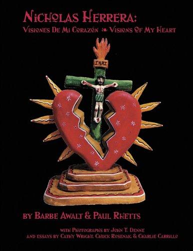 9781890689131: Nicholas Herrera: Visiones De Mi Corazon/Vision of My Heart