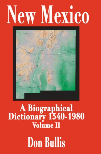 9781890689179: New Mexico: A Biographical Dictionary Volume II