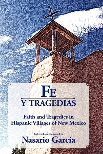 9781890689568: Fe y Tragedias: Faith and Tragedies in Hispanic Villages of New Mexico (Spanish Edition)