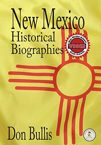 9781890689629: New Mexico Historical Biographies