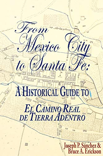 9781890689896: From Mexico City to Santa Fe: A Historical Guide